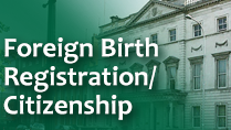 Foreign Birth Registration / Citizenship